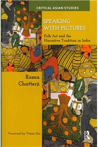 Speaking With Pictures: Folk Art And The Narrative Tradition In India / Cas 7