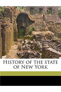 History of the State of New York Volume 1