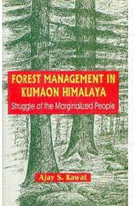 Forest Management In Kumaon Himalaya