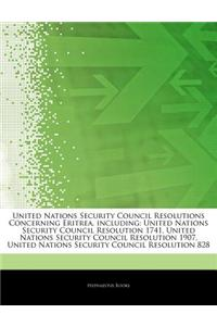 Articles on United Nations Security Council Resolutions Concerning Eritrea, Including: United Nations Security Council Resolution 1741, United Nations
