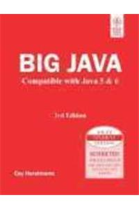 Big Java: Compatible With Java 5 & 6, 3Rd Ed