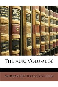 The Auk, Volume 36
