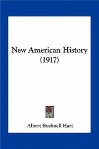 New American History (1917)
