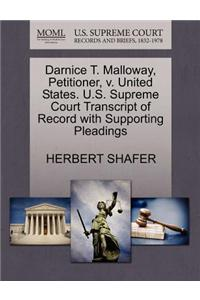 Darnice T. Malloway, Petitioner, V. United States. U.S. Supreme Court Transcript of Record with Supporting Pleadings