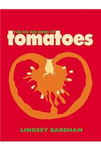 Big Red Book of Tomatoes