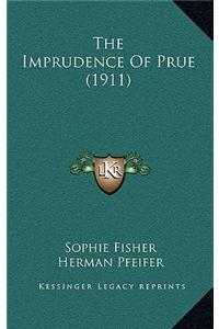 The Imprudence of Prue (1911)