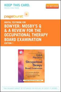 Mosby's Q & A Review for the Occupational Therapy Board Examination Pageburst Access Code