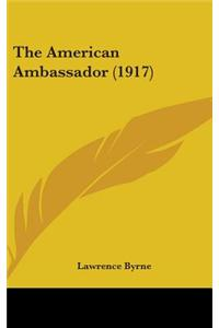 The American Ambassador (1917)