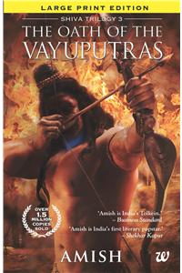 The Oath Of Vayuputras (Large Print Edition)