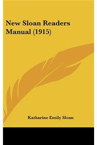 New Sloan Readers Manual (1915)