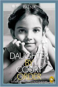 Daughter By Court Order
