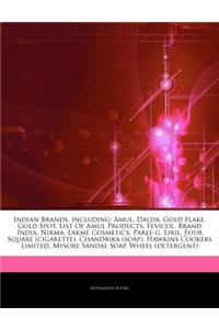 Articles on Indian Brands, Including: Amul, Dalda, Gold Flake, Gold Spot, List of Amul Products, Fevicol, Brand India, Nirma, Lakm Cosmetics, Parle-G,