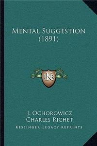 Mental Suggestion (1891)