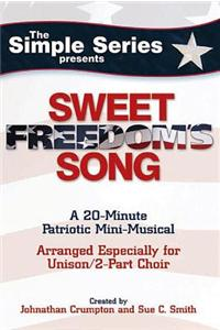 Sweet Freedom's Song: Unison/2-Part Choir price comparison at Flipkart, Amazon, Crossword, Uread, Bookadda, Landmark, Homeshop18