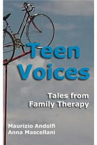Teen Voices: Tales from Family Therapy