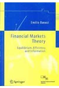 Financial Markets Theory:Equilibrium,Efficiency