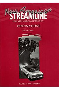 New American Streamline Destinations - Advanced: Destinations Teacher's Book
