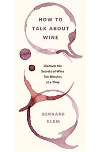 How to Talk about Wine