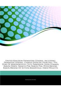 Articles on United Kingdom Paymasters General, Including: Paymaster General, Charles Spencer-Churchill, 9th Duke of Marlborough, Cecil Parkinson, John