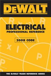Dewalt Electrical Professional Reference