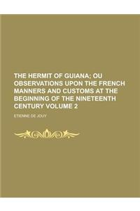The Hermit of Guiana Volume 2