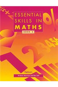 Essential Skills in Maths, Book 2