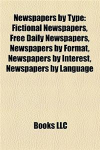 Newspapers by Type: Fictional Newspapers, Free Daily Newspapers, Newspapers by Format, Newspapers by Interest, Newspapers by Language