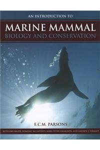Introduction to Marine Mammal Biology and Conservation
