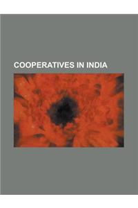 Cooperatives in India: Amul, Shri Mahila Griha Udyog Lijjat Papad, Indian Coffee House, Indian Farmers Fertiliser Cooperative Limited