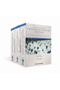 The Encyclopedia of Twentieth-Century Fiction, 3 Volume Set