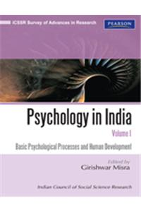 Psychology In India, Volume I : Basic Psychological Processes And Human Development