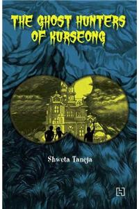 The Ghost Hunters of Kurseong