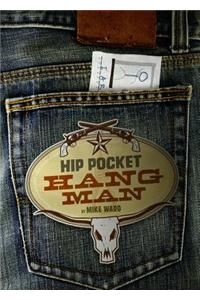 Hip Pocket Hangman