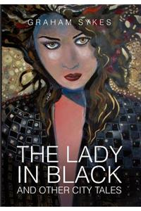 The Lady in Black and Other City Tales