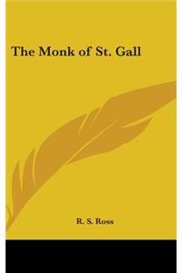 The Monk of St. Gall