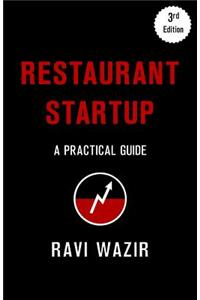 Restaurant Startup: A Practical Guide (3rd Edition)
