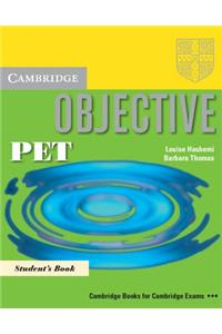 Objective Pet Pack (Student's Book and Pet for Schools Practice Test Booklet Without Answers with Audio CD): Pack for New Pet for Schools Exam