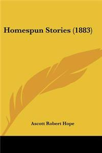 Homespun Stories (1883)