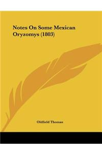 Notes on Some Mexican Oryzomys (1803)