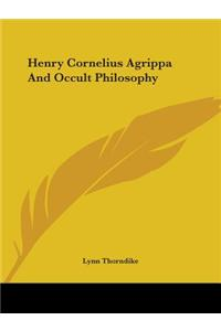 Henry Cornelius Agrippa and Occult Philosophy