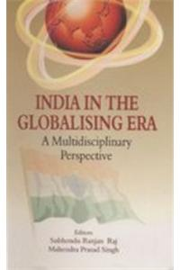Indian In The Globalising Era : A Multidisciplinary Perspective