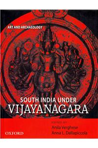 South India Under Vijayanagara: Art and Archaeology