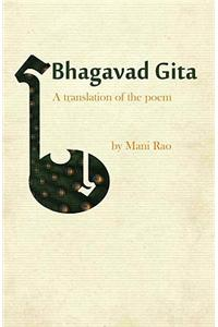 Bhagavad Gita: A Translation of the Poem