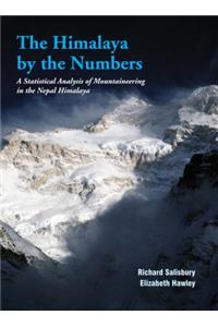 The Himalaya by Numbers: A Statistical Analysis of Mountaineering in the Nepal Himalaya