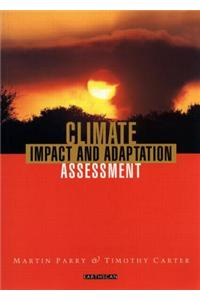 Climate Impact and Adaptation Assessment: A Guide to the IPCC Approach