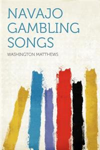Navajo Gambling Songs