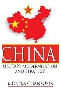 China: Military Modernisation and Strategy