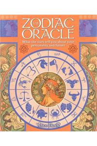 The Zodiac Oracle: What the Stars Tell You about Your Personality and Future