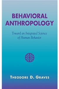 Behavioral Anthropology