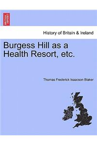 Burgess Hill as a Health Resort, Etc.